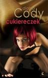 Cukiereczek czyli rok z życia nietypowej striptizerki - Diablo Cody