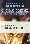 Canción de hielo y fuego: Choque de reyes (bolsillo): 2 (Gigamesh Bolsillo) - George R.R. Martin