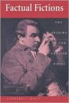 Factual Fictions: The Origins of the English Novel - Lennard J. Davis