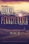 Pennsylvania 4:  Thou Shalt Not (Volume 4) - Michael Bunker