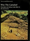 """By South Cadbury Is That Camelot..."" The Excavation Of Cadbury Castle 1966 1970 - Leslie Alcock"