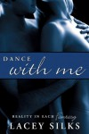 Dance With Me - Lacey Silks
