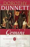 Gemini - Dorothy Dunnett