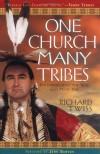 One Church Many Tribes: Following Jesus the Way God Made You - Richard Twiss, John Dawson