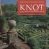 Knot Gardens and Parterres - Robin Whalley