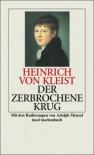 Der zerbrochne Krug: Ein Lustspiel (insel taschenbuch) - Heinrich von Kleist