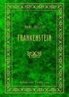 Frankenstein - Paweł Łopatka, Mary Shelley
