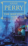 The Shifting Tide (William Monk, #14) - Anne Perry