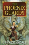 The Phoenix Guards - Steven Brust
