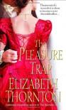 The Pleasure Trap - Elizabeth Thornton