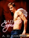 Bad Cupid - A.D. Cooper