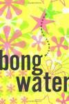 Bongwater - Michael Hornburg