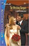The Wedding Bargain - Lisette Belisle
