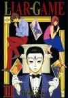 Liar Game, Volume 3 - Shinobu Kaitani, Shinobu Kaitani