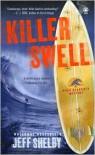 Killer Swell - Jeff Shelby