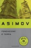 Fondazione e Terra - Isaac Asimov, Piero Anselmi