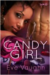 Candy Girl - Eve Vaughn