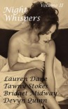 Night Whispers Volume II - Lauren Dane, Bridget Midway, Devyn Quinn