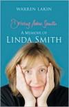 Driving Miss Smith: A Memoir of Linda Smith - Warren Lakin