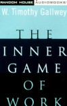 The Inner Game of Work (audio) - W. Timothy Gallwey