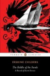 The Riddle of the Sands: A Record of Secret Service - Erskine Childers