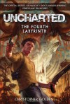 Uncharted: The Fourth Labyrinth - Christopher Golden