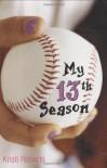 My Thirteenth Season - Kristi Roberts