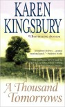 A Thousand Tomorrows - Karen Kingsbury