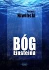 Bóg Einsteina - Tadeusz Niwiński