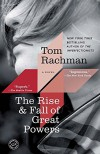 The Rise & Fall of Great Powers: A Novel - Tom Rachman