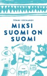 Miksi Suomi on Suomi - Tommi Uschanov