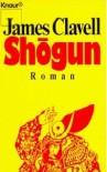 Shōgun. Der Roman Japans - James Clavell