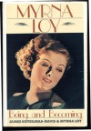 Myrna Loy: Being and Becoming - James Kotsilibas-Davis;Myrna Loy