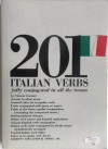 201 Italian Verbs Fully Conjugated in All Tenses - Vincent Luciani