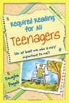 Required Reading for All Teenagers (Updated Edition) - Douglas Pagels