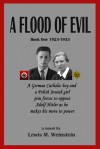 A Flood of Evil - Lewis M. Weinstein