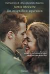Un magnifico equivoco: La storia di Erin e Weston - Jamie McGuire, Adria Tissoni