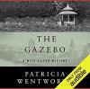The Gazebo - Patricia Wentworth, Diana Bishop