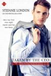 Taken by the CEO - Stefanie London