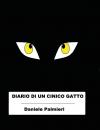 Diario di un cinico gatto - Daniele Palmieri