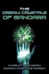 The Dream Crystals of Gandara - Charlotte McGary, Sharon Faiola-Petersen