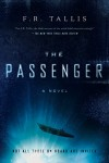 The Passenger: A Novel - F. R. Tallis