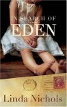 In Search of Eden - Linda Nichols