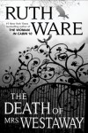 The Death of Mrs. Westaway - Helen Ruth Elizabeth Ware