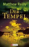 Der Tempel - Matthew Reilly