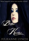 Bitter Kisses (The Shadow Series) - Julieanne Lynch