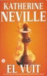 El Vuit - Katherine Neville, Melcion Mateu i Adrover