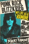 Punk Rock Blitzkrieg: My Life as a Ramone - Marky Ramone