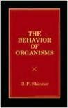 The Behavior of Organisms - B. F. Skinner