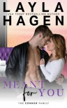 Meant For You - Layla Hagen